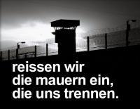Anti-Knast-Tage 2012 in Dresden - Reißen wir die Mauern ein, die uns trennen!